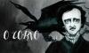 """Edgar Alan Poe no """"O Corvo"""", um clássico da literatura"""