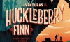 Mark Twain e As Aventuras do Huckleberry Finn