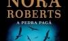 Nora Roberts e a pedra pagã