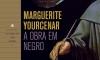 Marguerite Yourcenar opõe ciência e igreja