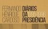 """Fernando Henrique e os seus """"Diários da Presidência"""""""
