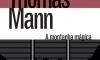 Thomass Mann e a montanha mágica