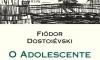 Dostoiévski conta o drama de um filho ilegítimo