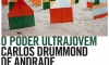 Carlos Drummond e o poder ultrajovem